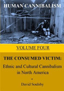 Human Cannibalism Volume 4