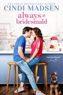 Always a Bridesmaid Book