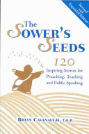 The Sower's Seeds: 120 Inspiring Stories for Preaching, Teaching, ...