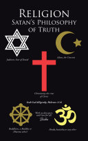 Religion Satan   S Philosophy of Truth