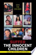 Suffer the Innocent Children