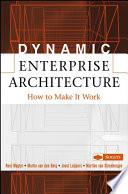 Dynamic Enterprise Architecture
