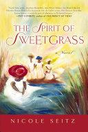 The Spirit of Sweetgrass