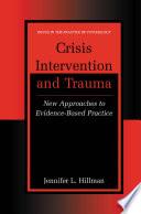 Crisis Intervention and Trauma Book