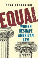 Equal: Women Reshape American Law Pdf/ePub eBook