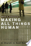 Making All Things Human Book