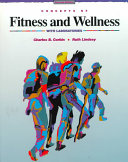 Concepts of Fitness and Wellness  with Laboratories Book