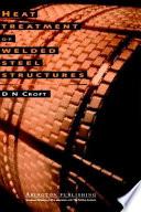 Heat Treatment of Welded Steel Structures Book