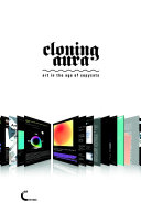 Cloning Aura. Art in the Age of Copycats