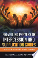 Prevailing Prayers of Intercession and Supplication Book