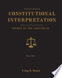 Constitutional Interpretation: Rights of the Individual