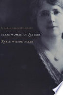 Texas Woman of Letters  Karle Wilson Baker