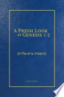 A Fresh Look At Genesis 1 2