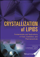 Crystallization of Lipids