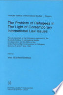 The Problem Of Refugees In The Light Of Contemporary International Law Issues