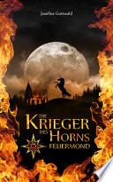 Die Krieger des Horns - Feuermond