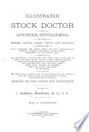 Illustrated Stock Doctor and Live-stock Encyclopedia