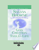 God Creation And Tools For Life