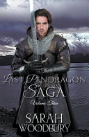 The Last Pendragon Saga Volume 3 Book