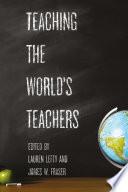 Teaching the World s Teachers