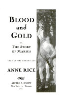 Blood and Gold, Or, The Story of Marius ebook