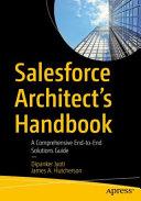 Salesforce Architect s Handbook