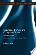 Knowledge Systems And Change In Climate Governance Book PDF