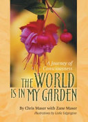 The World Is in My Garden