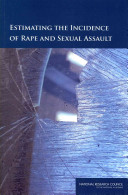 Estimating the Incidence of Rape and Sexual Assault