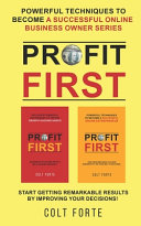 Profit First  Powerful Techniques to Become a Successful Online Business Owner Series