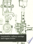 Locomotive  Railway Carriage and Wagon Review Book