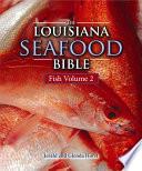 Louisiana Seafood Bible The