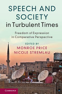 Speech and Society in Turbulent Times