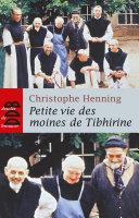 Pdf Petite Vie des Moines de Tibhirine (Ned) Telecharger