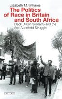 The Politics of Race in Britain and South Africa