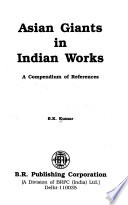 Asian Giants in Indian Works