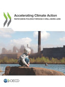 Accelerating Climate Action Refocusing Policies through a Well being Lens