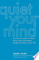 Quiet Your Mind Book