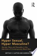 Hyper Sexual, Hyper Masculine?