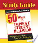 50 Ways to Improve Student Behavior
