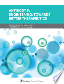 Antibody Fc Engineering: Towards Better Therapeutics