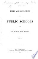 Rules and Regulations of the Public Schools of the City and County of San Francisco Book PDF