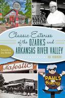 Classic Eateries of the Ozarks and Arkansas River Valley