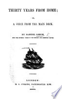 Thirty Years from Home  or  a Voice from the main deck     With notes by Ebenezer Collins
