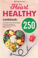 The Heart Healthy Cookbook Book