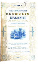 The United States Catholic Magazine and Monthly Review