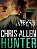 Hunter: The Alex Morgan Interpol Spy Thriller Series (Intrepid 2) ebook