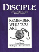 Disciple III Remember Who You Are: Study Manual