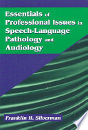 Essentials of Professional Issues in Speech-Language Pathology and Audiology