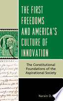 The First Freedoms And America S Culture Of Innovation Book